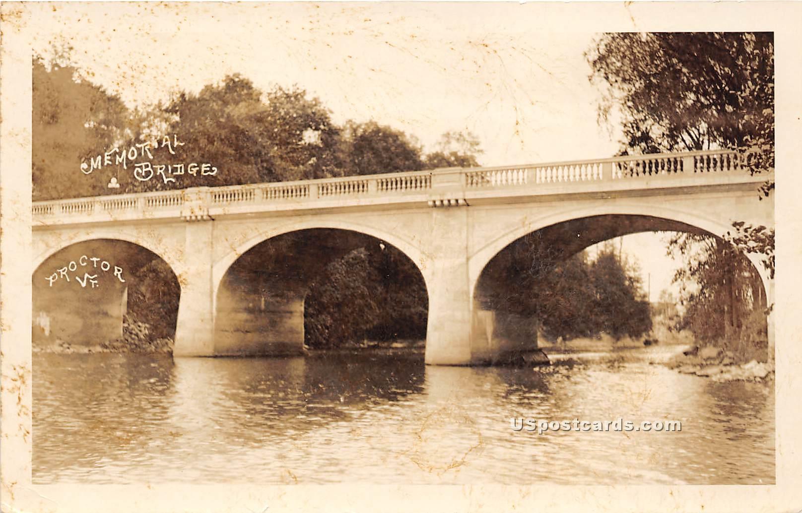Memorial Bridge - Proctor, Vermont VT Postcard