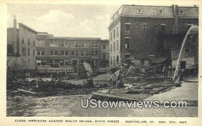 Flood, Rialto Bridge, State Street, Nov 5, 1927 - Montpelier, Vermont VT Postcard