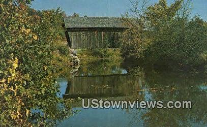 Old Covered Bridge - Marshfield, Vermont VT Postcard