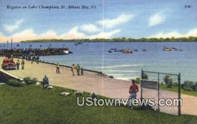 Regatta, Lake Chaplain - St Albans Bay, Vermont VT Postcard
