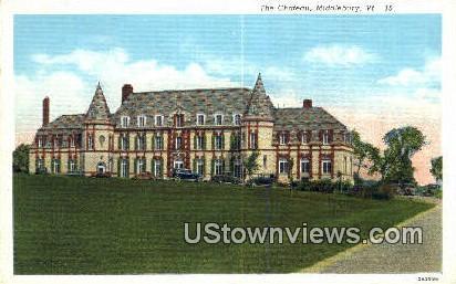 Chateau - Middlebury, Vermont VT Postcard