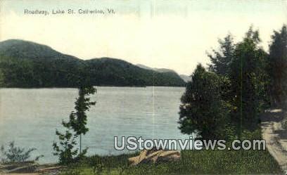 Roadway - Lake St Catherine, Vermont VT Postcard