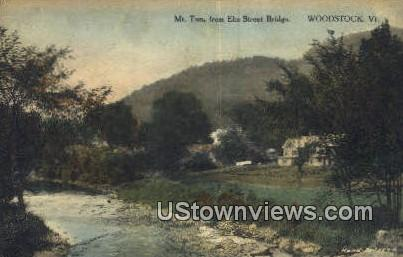 Mt Tom, Elm Street Bridge - Woodstock, Vermont VT Postcard