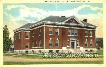 Post Headquarters - Fort Ethan Allen, Vermont VT Postcard