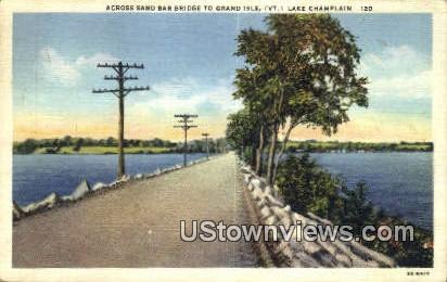 Sand Bar Bridge, Grand Isle - Champlain, Vermont VT Postcard