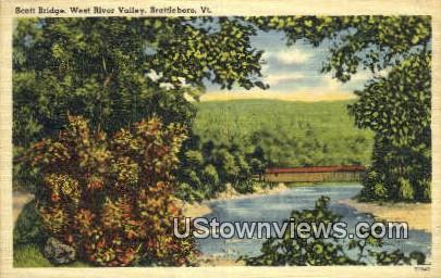 Scott Bridge, West River Valley - Brattleboro, Vermont VT Postcard