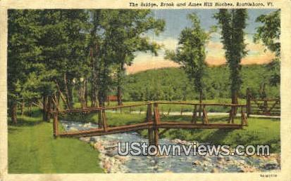The Bridge, Brook & Ames Hill Birches - Brattleboro, Vermont VT Postcard