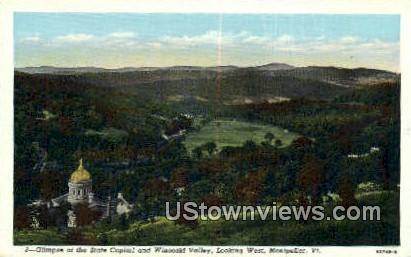 State Capitol & Winooski Valley - Montpelier, Vermont VT Postcard
