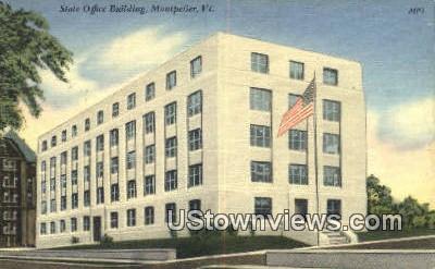 State Office Bldg - Montpelier, Vermont VT Postcard
