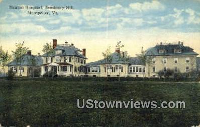 Heaton Hospital, Seminary Hill - Montpelier, Vermont VT Postcard