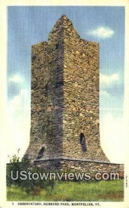 Observatory, Hubbard Park - Montpelier, Vermont VT Postcard