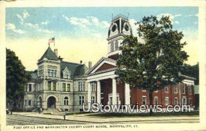 Post Office, Washington County Court House - Montpelier, Vermont VT Postcard