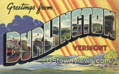 Greetings from Vermont - Burlington Postcard