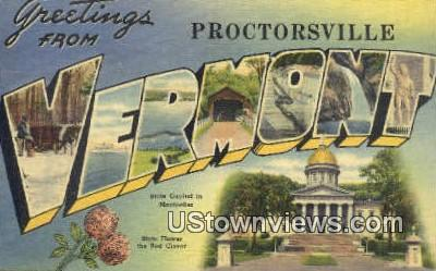 Greetings from Vermont - Proctorsville Postcard