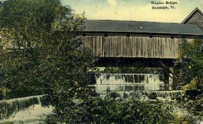 Wooden Bridge - Randolph, Vermont VT Postcard
