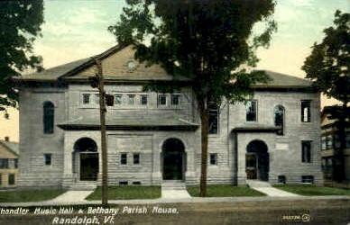 Chandler Music Hall - Randolph, Vermont VT Postcard