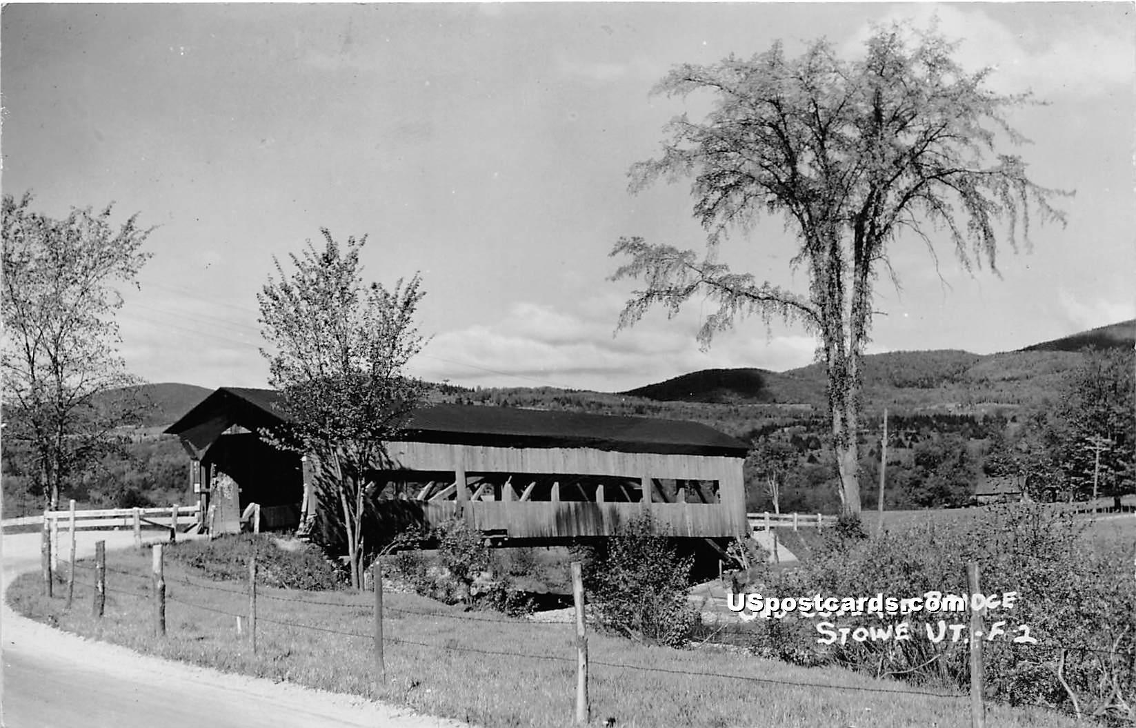 Old Covered Bridge - Stowe, Vermont VT Postcard