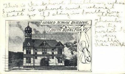 Graded School Buildings - Royalton, Vermont VT Postcard