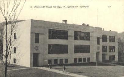 St. Johnsbury Trade School - St Johnsbury, Vermont VT Postcard