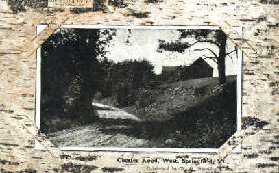 Chester Road - Springfield, Vermont VT Postcard