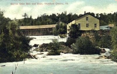 Sayres Grist Mill - Thetford Center, Vermont VT Postcard