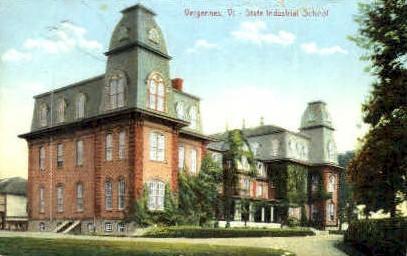 State Industrial School - Vergennes, Vermont VT Postcard