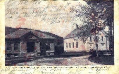 Grade School - Tunbridge, Vermont VT Postcard