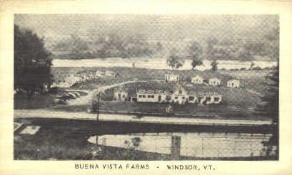 Buena Vista Farms - Windsor, Vermont VT Postcard