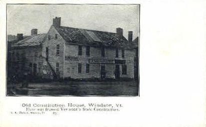 Old Constitution House - Windsor, Vermont VT Postcard