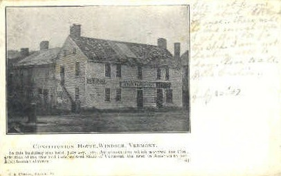 Constitution House - Windsor, Vermont VT Postcard