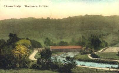 Lincoln Bridge - Woodstock, Vermont VT Postcard