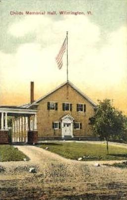 Childs Memorial Hall - Wilmington, Vermont VT Postcard