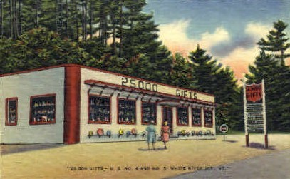 25000 Gifts - White River Junction, Vermont VT Postcard
