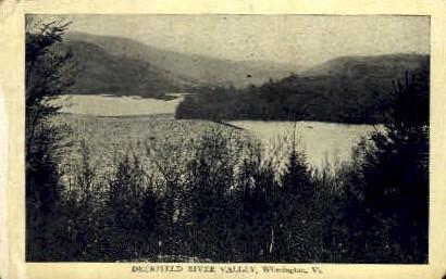 Deerfield River Valley - Wilmington, Vermont VT Postcard