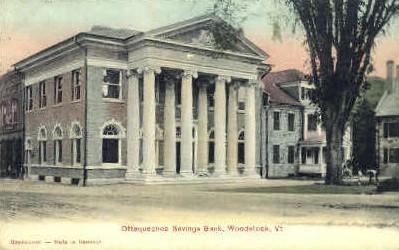Ottauquechee Bank - Woodstock, Vermont VT Postcard