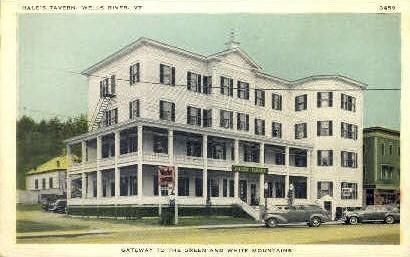 Hale's Tavern - Wells River, Vermont VT Postcard