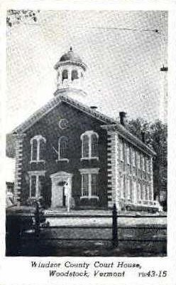 Court House - Windsor, Vermont VT Postcard