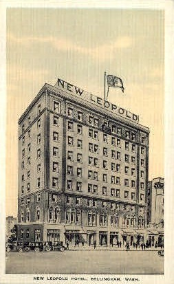 New Leopold Hotel - Bellingham, Washington WA Postcard