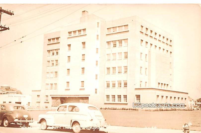 Whatcom County Courthouse - Bellingham, Washington WA Postcard