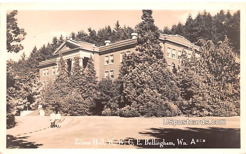 Edens Hall W C E - Bellingham, Washington WA Postcard
