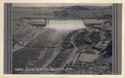 Grand Coulee Dam & Engineers City - Washington WA Postcard