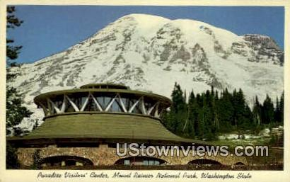 Paradise Visitor' Center - Mt. Rainier National Park, Washington WA Postcard