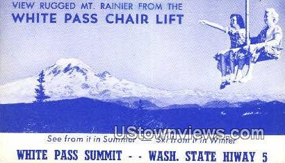 White Pass Chair Lift - Mt Rainier, Washington WA Postcard