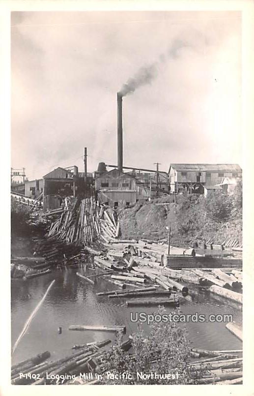 Logging Mill - Pacific Northwest, Washington WA Postcard