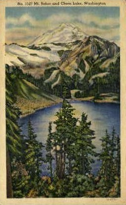 Mt. Baker and Chain Lake - Misc, Washington WA Postcard