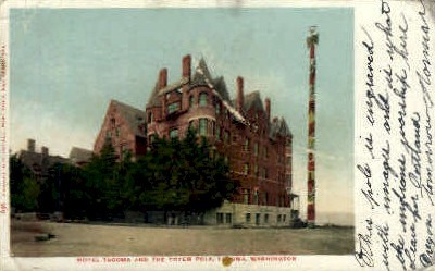 Hotel Tacoma  - Washington WA Postcard