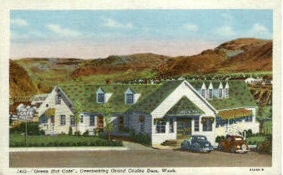 Green Hut Caf», Grand Coulee Dam - Misc, Washington WA Postcard
