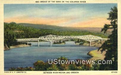 Bridge of the Gods - Columbia River, Washington WA Postcard
