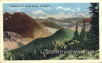 Foot Hills - Mighty Rockies, Washington WA Postcard