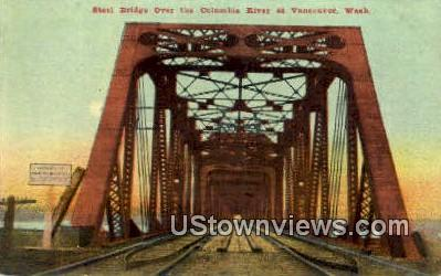 Steel Bridge, Columbia River - Vancouver, Washington WA Postcard
